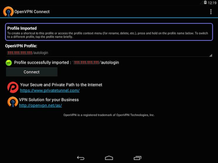 Die OpenVPN-App für Android ist zur Verbindung mit dem VPN bereit