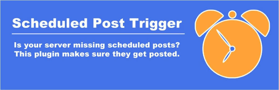 The Scheduled Posts Trigger plugin.