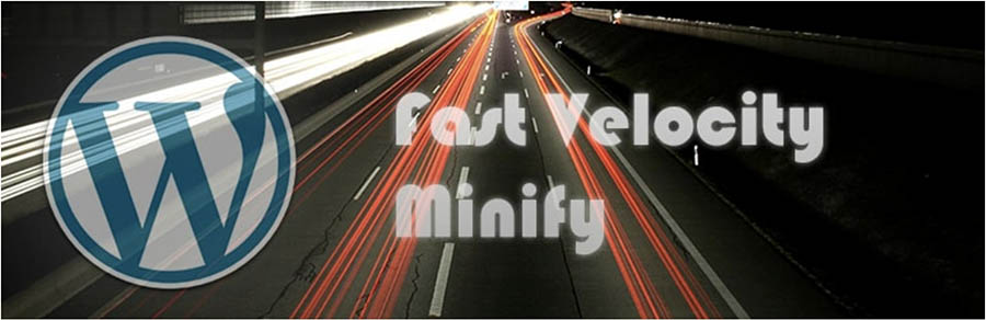 The Fast Velocity Minify plugin for WordPress.