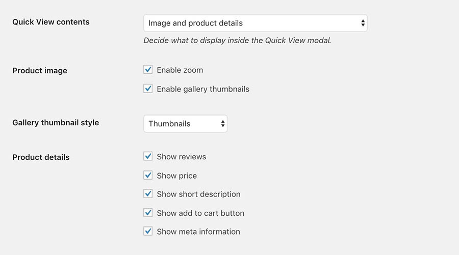 The quick view contents options.