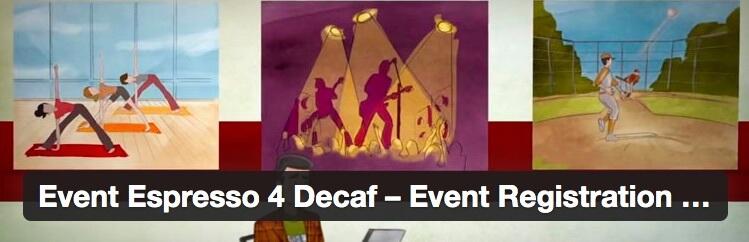 The Event Espresso plugin.