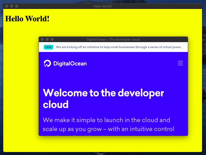 New desktop application window of loaded URL with previously hello world printed output window