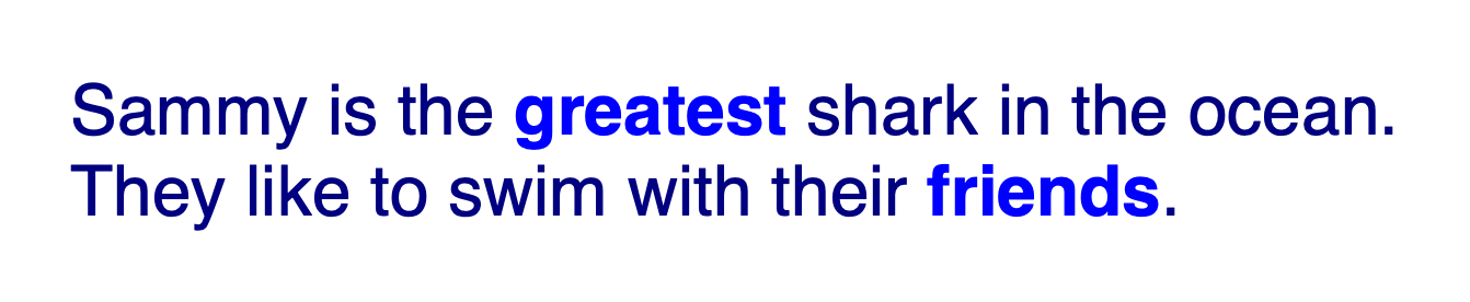The text in both sentences remains rendered navy blue and in a sans serif font, except for the text in both <strong> tags, which are a lighter blue and bold.