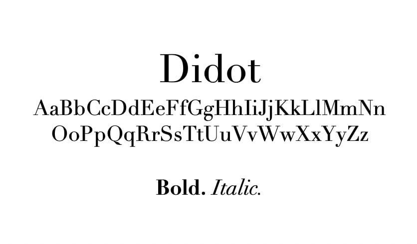 The Didot font.