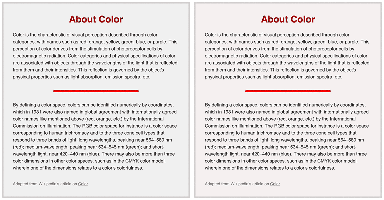 Comparison of two styles. The left image has dark gray text in a sans serif font with a lighter gray background and border with a title text in red and a rule line between paragraphs. The right image has the same composition, with the grays in a slighting warmer variant.